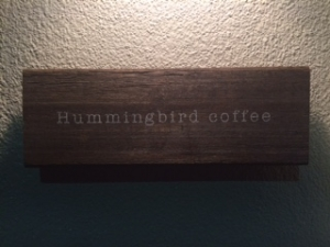 Hummingbird doffeeの看板